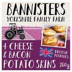 Bannisters Farm 4 Potato Skins Cheese & Bacon